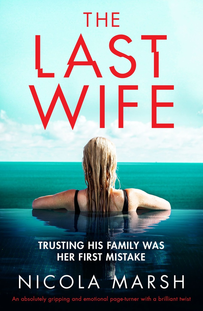 Nicola Marsh – The Last Wife
