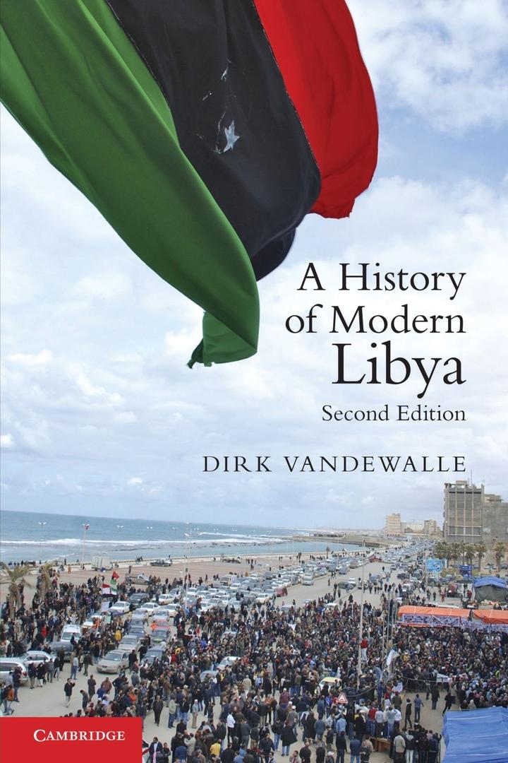 1) A History Of Modern Libya – Dirk Vandewalle