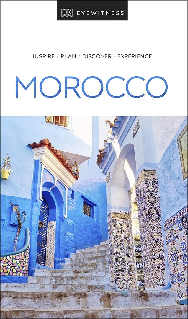 DK Eyewitness Travel Guide Morocco – 2019 Edition