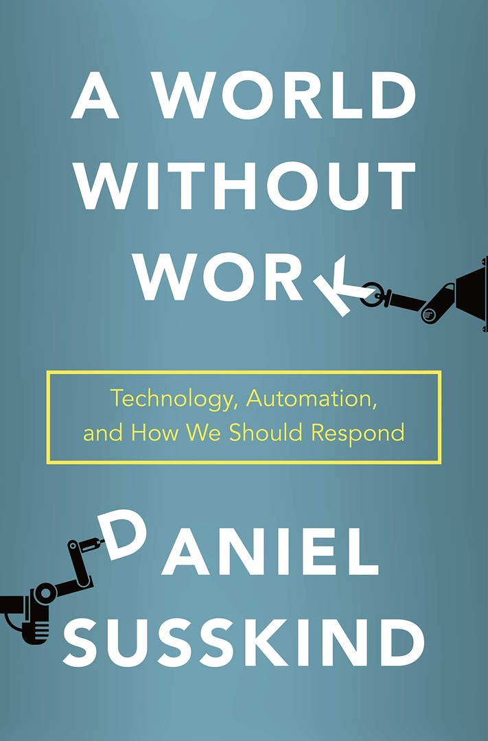 Daniel Susskind – A World Without Work