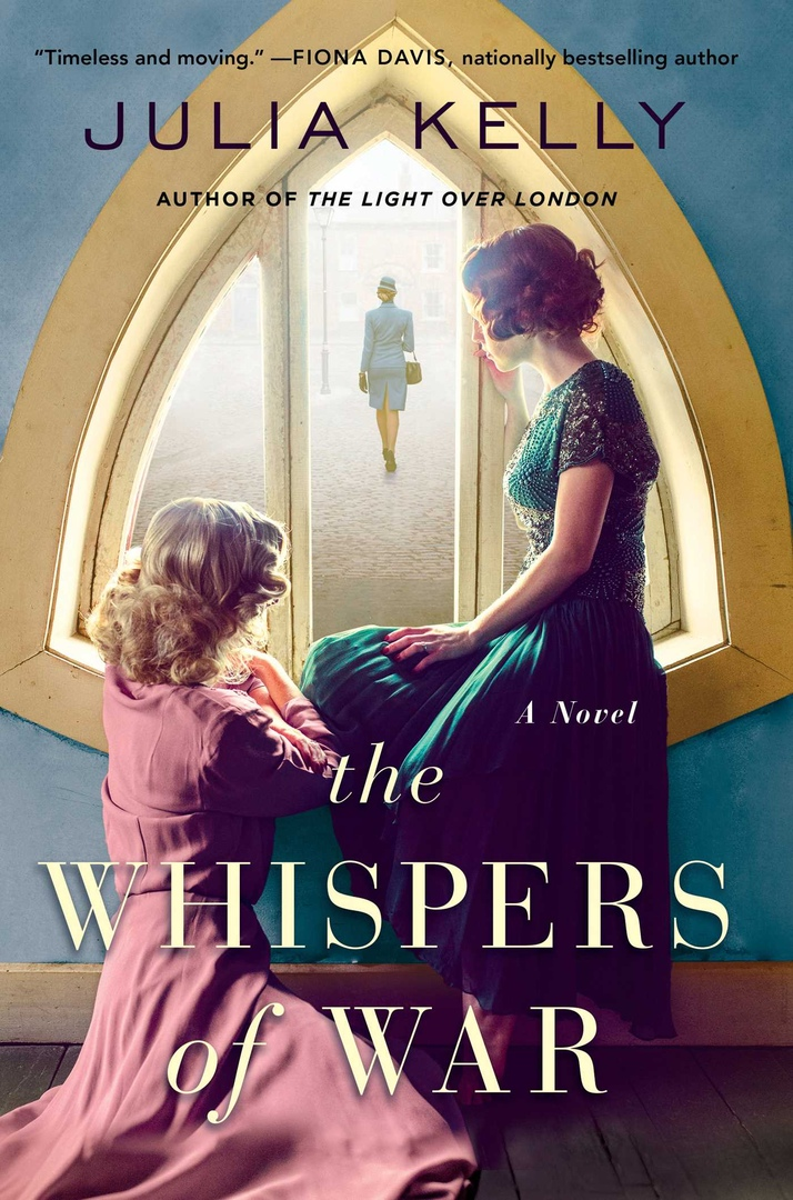 Julia Kelly – The Whispers Of War