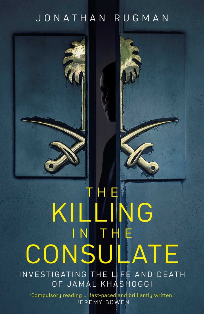 Jonathan Rugman – The Killing In The Consulate