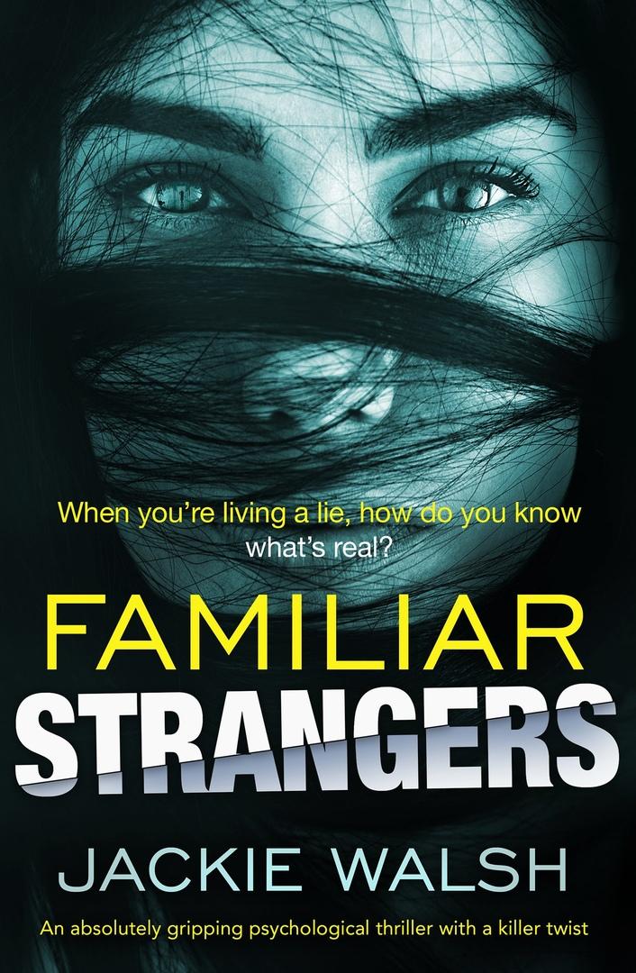 Jackie Walsh – Familiar Strangers