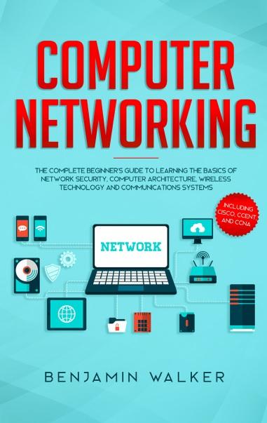 Benjamin Walker – Computer Networking