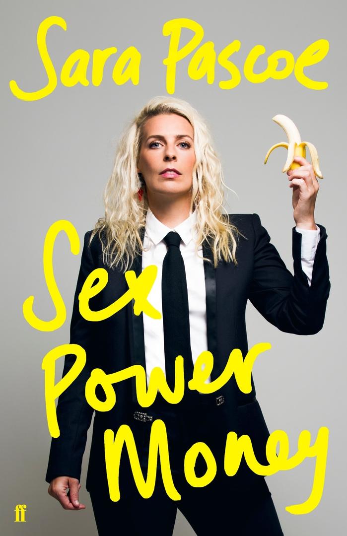 Sara Pascoe – Sex Power Money