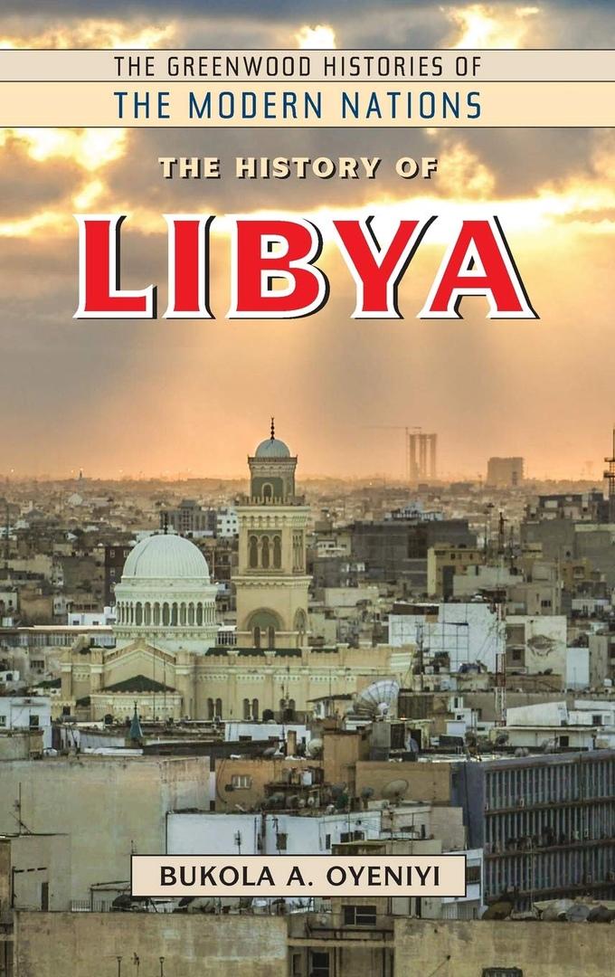1) The History Of Libya – Bukola A