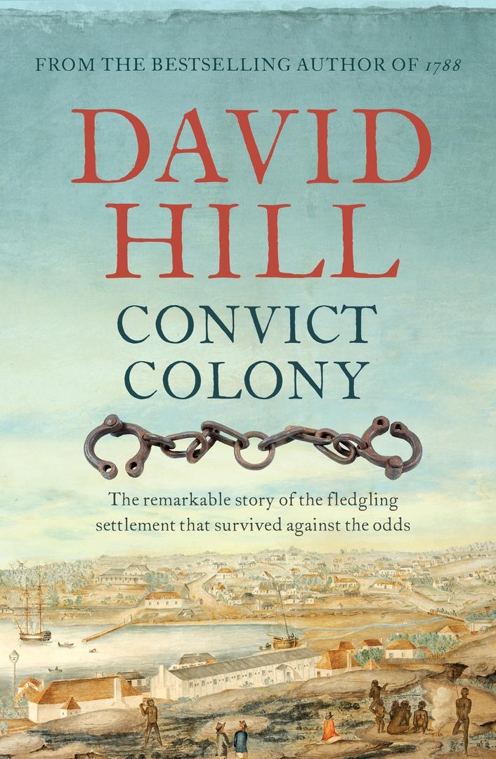 David Hill – Convict Colony