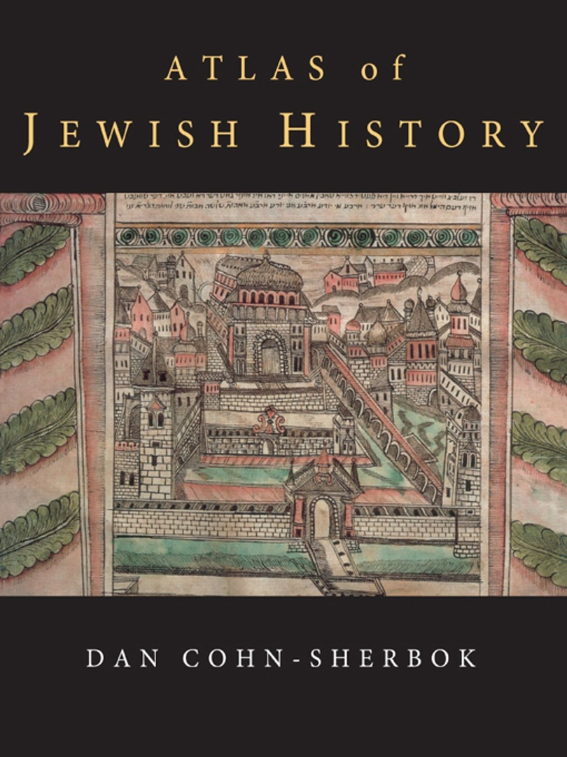 Atlas Of Jewish History – Dan Cohn-Sherbok