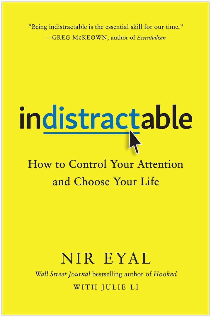 Nir Eyal – Indistractable