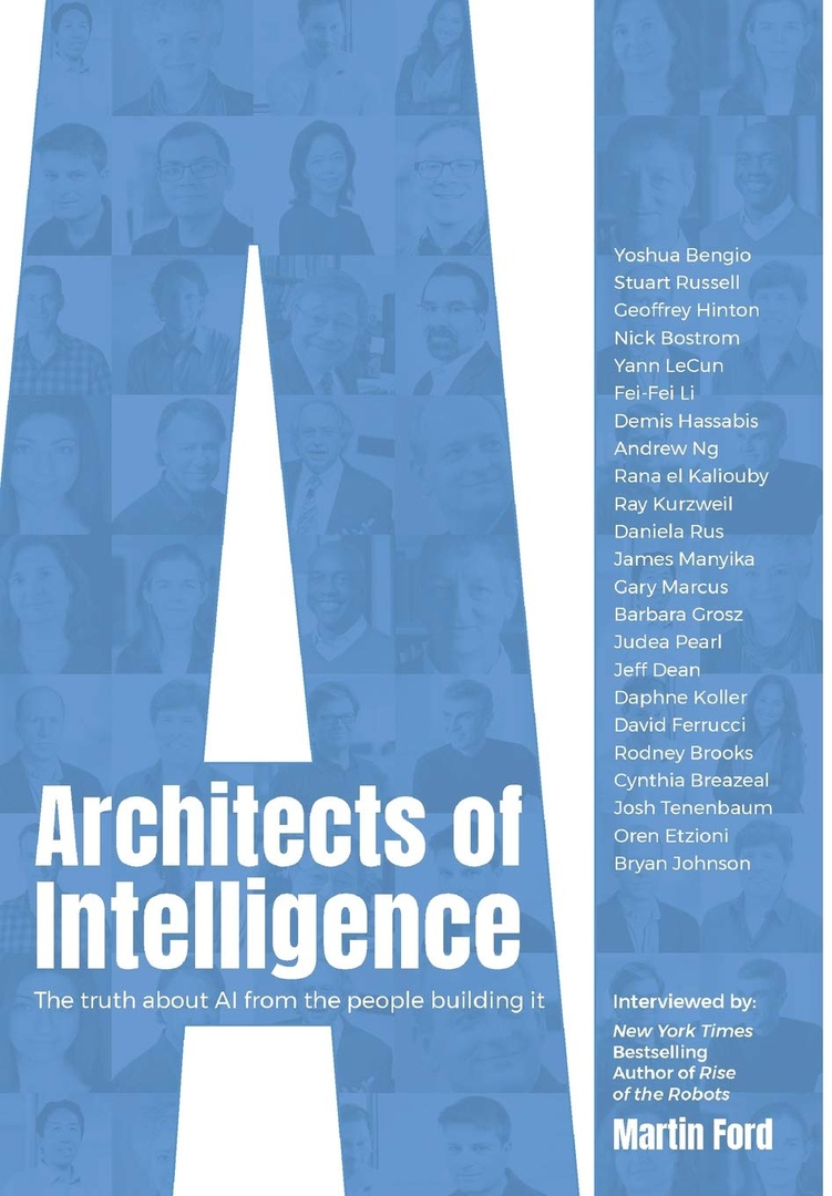 Martin Ford – Architects Of Intelligence