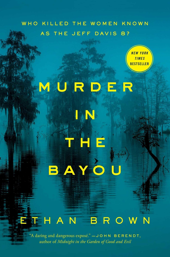 Ethan Brown – Murder In The Bayou