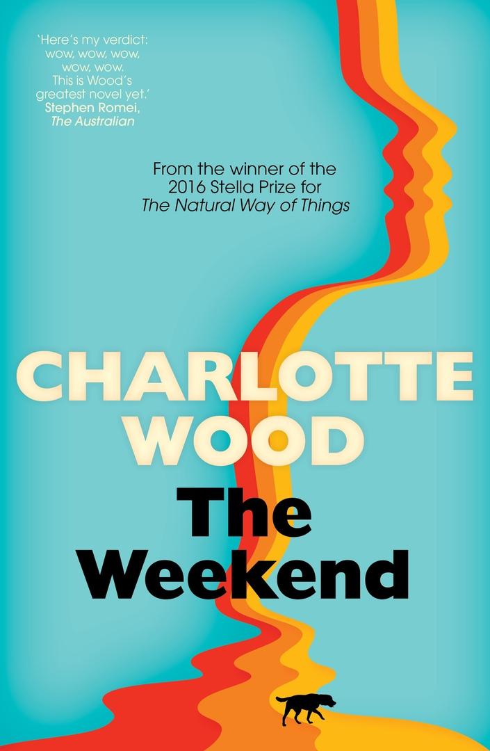 Charlotte Wood – The Weekend