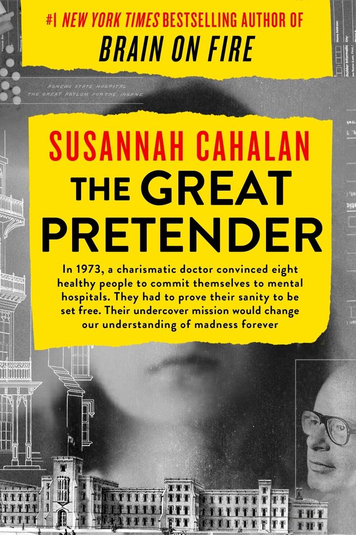 Susannah Cahalan – The Great Pretender