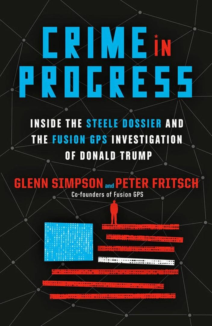 Glenn Simpson, Peter Fritsch – Crime In Progress