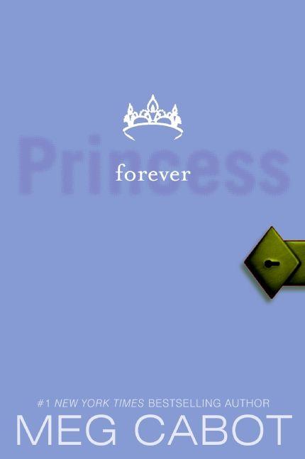 Forever Princess (Princess Diaries )