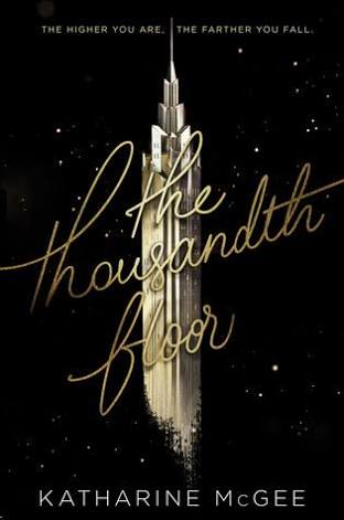 The Thousandth Floor (The Thousandth Floor )