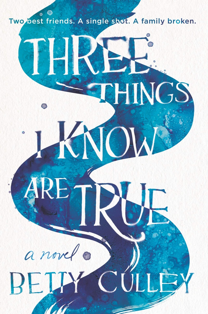 Betty Culley – Three Things I Know Are True