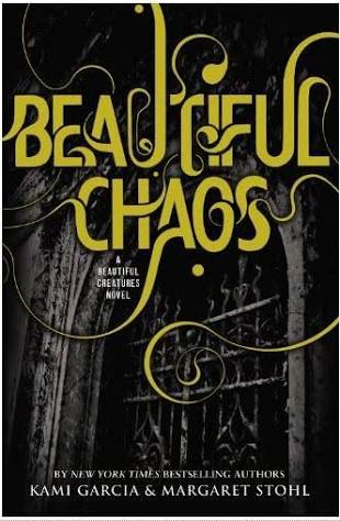 Beautiful Chaos (Caster Chronicles )