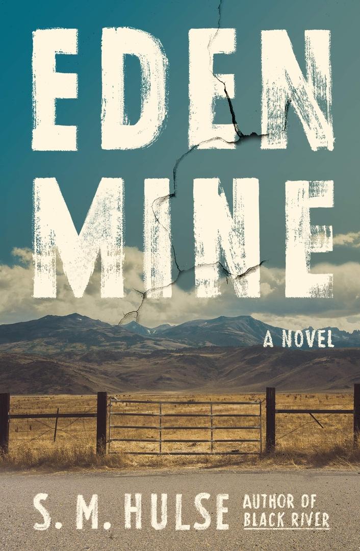 S. M. Hulse – Eden Mine