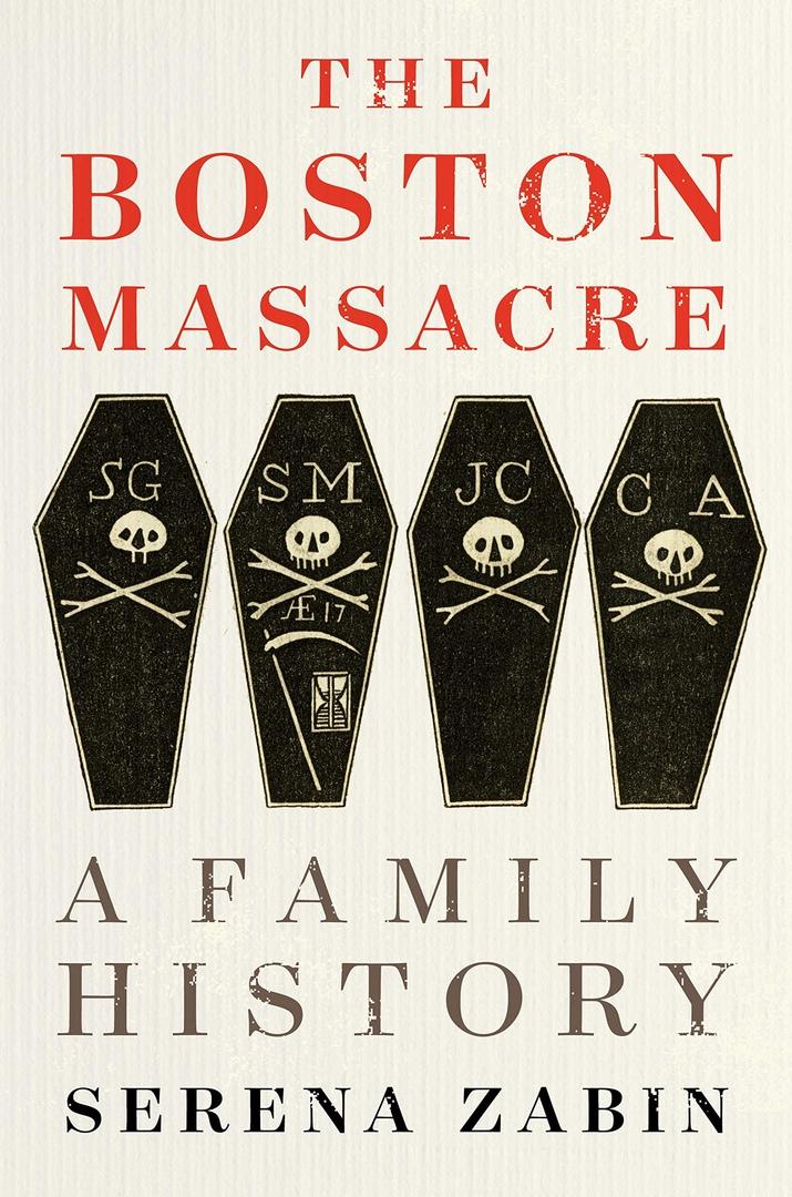 Serena Zabin – The Boston Massacre