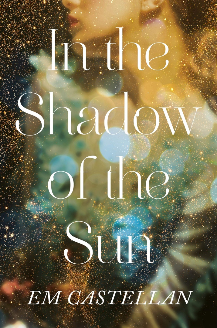 E. M. Castellan – In The Shadow Of The Sun