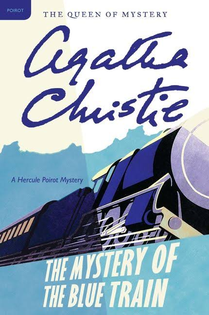 The Mystery Of The Blue Train (Hercules Poirot )