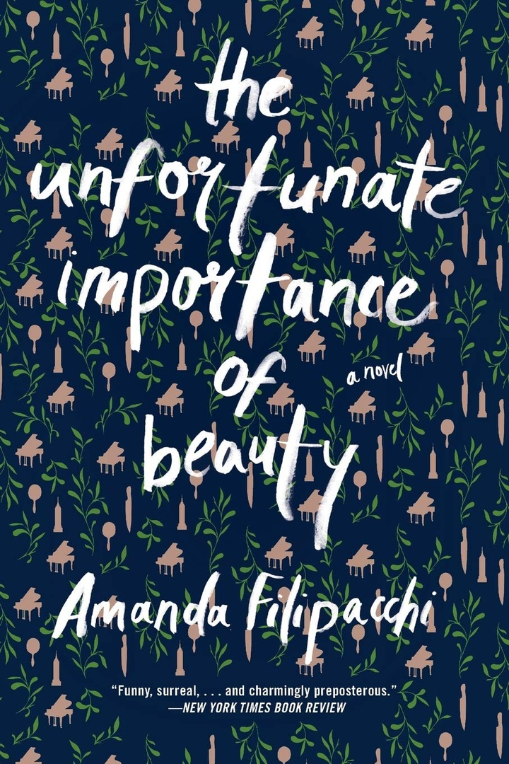 Amanda Filipacchi – The Unfortunate Importance Of Beauty