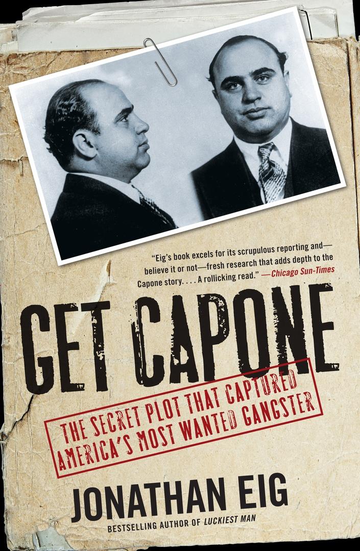 Jonathan Eig – Get Capone