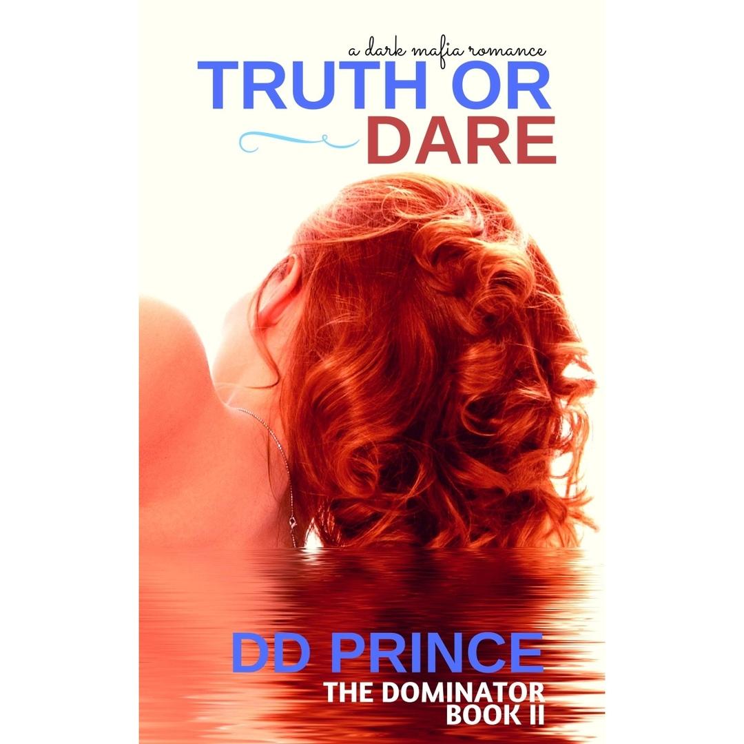 Truth Or Dare (The Dominator )