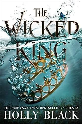 The Wicked King (The Folk Of The Air )