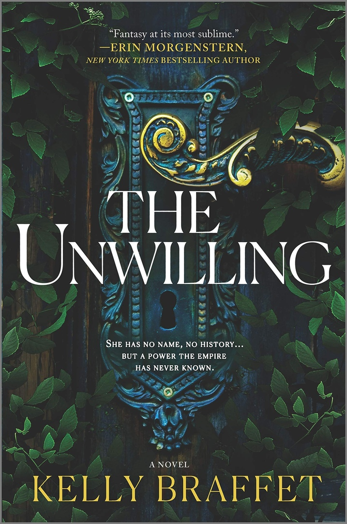 Kelly Braffet – The Unwilling
