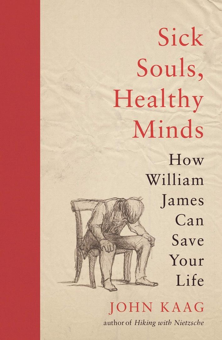 John Kaag – Sick Souls, Healthy Minds
