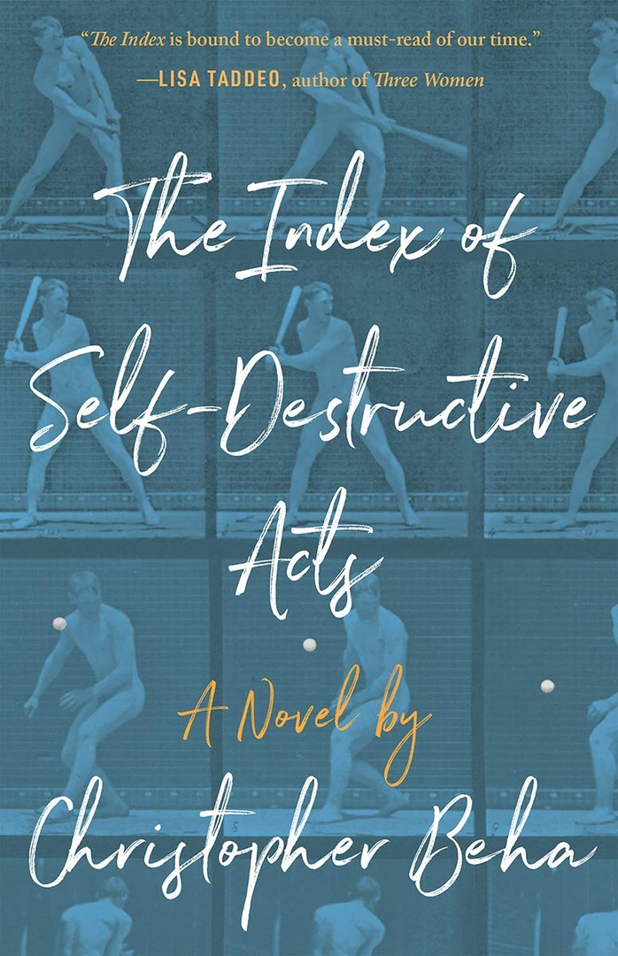 Christopher Beha – The Index Of Self-Destructive Acts