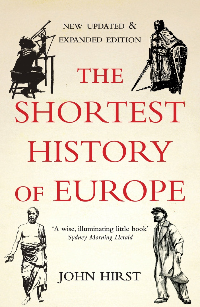 The Shortest History Of Europe – John Hirst