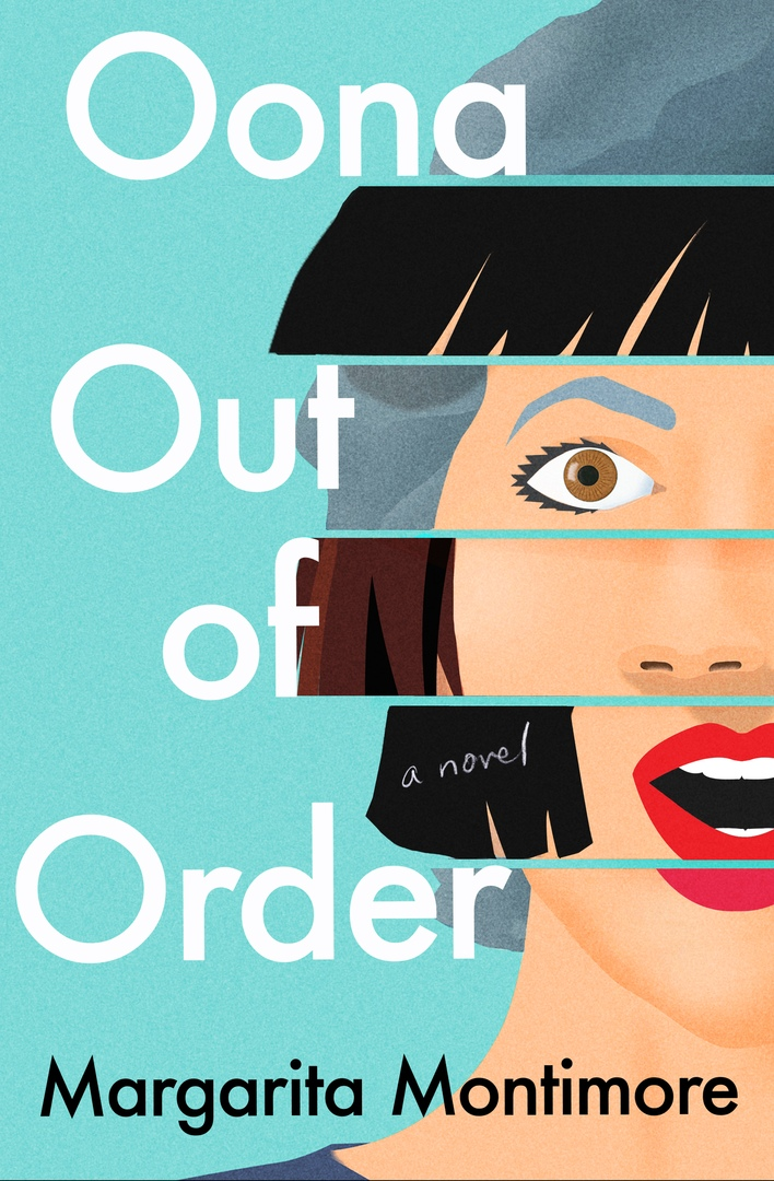 Margarita Montimore – Oona Out Of Order
