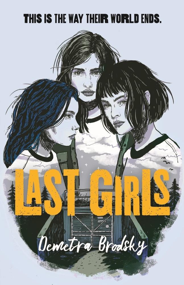 Demetra Brodsky – Last Girls