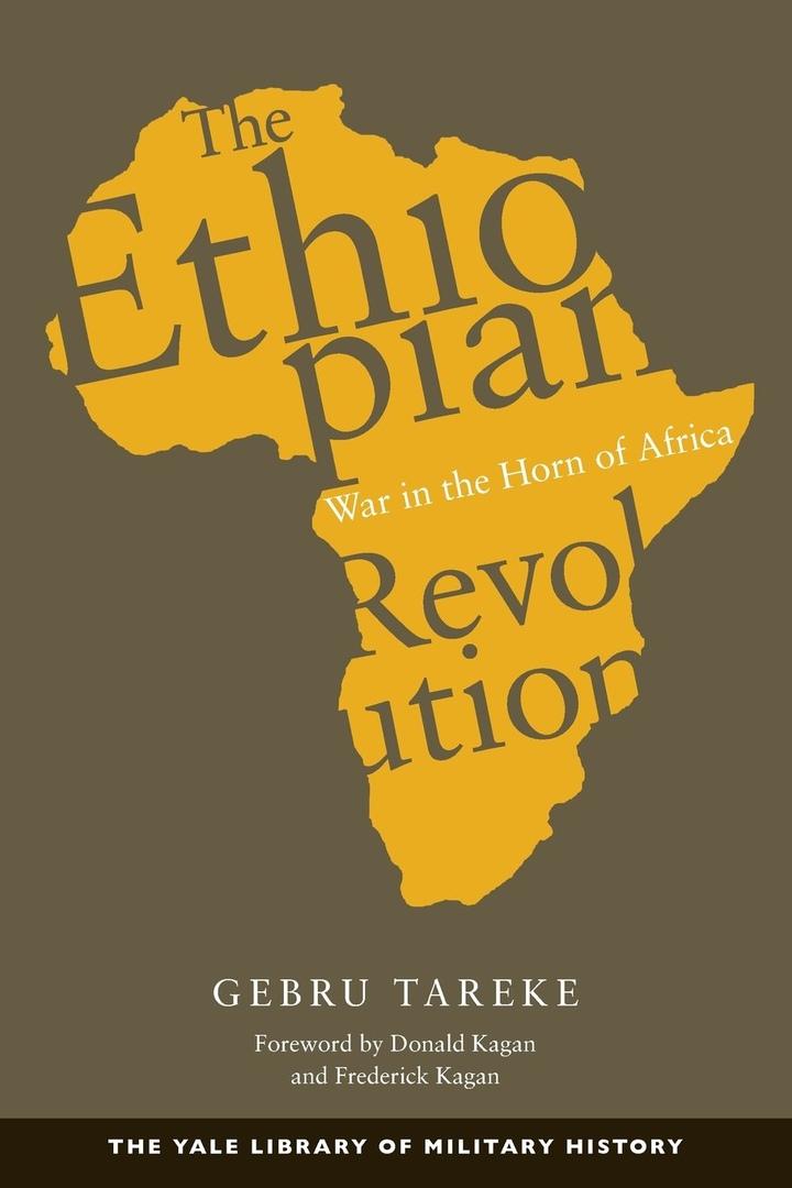 Ethiopian Revolution: War In The Horn Of Africa – Gebru Tareke