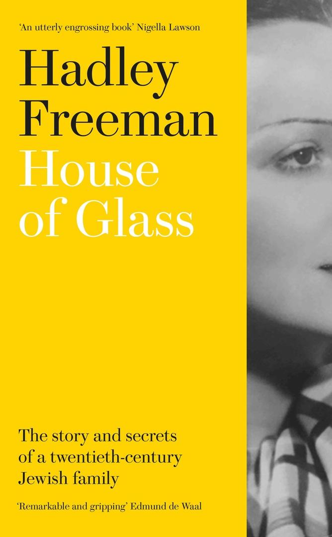 Hadley Freeman – House Of Glass