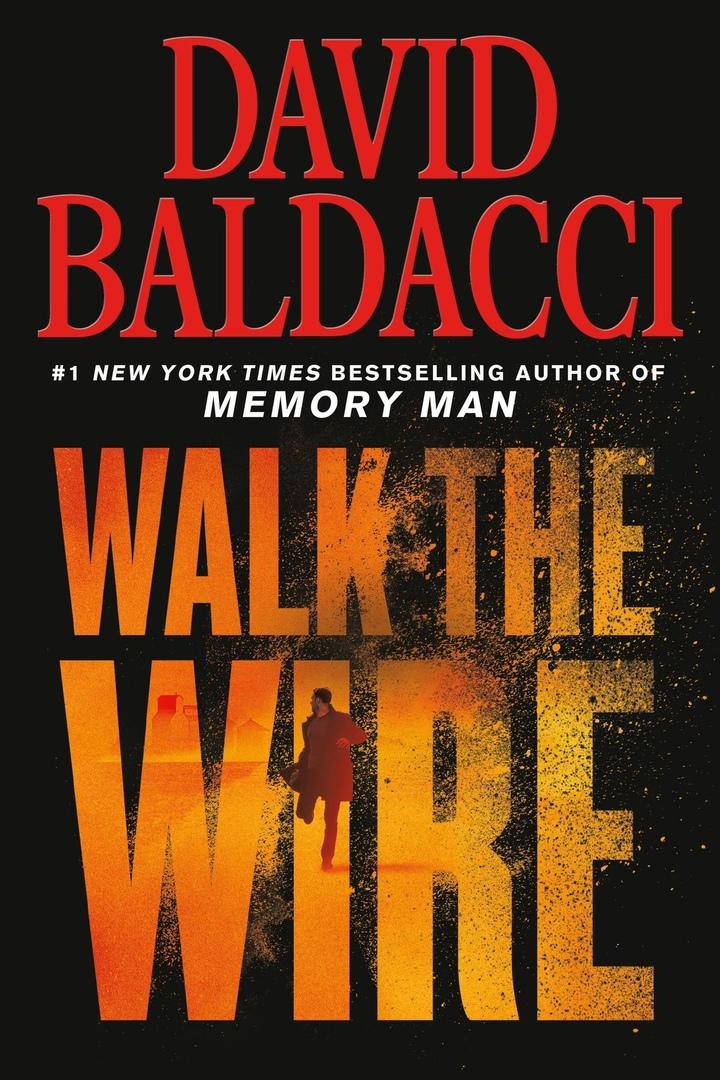 David Baldacci – Walk The Wire