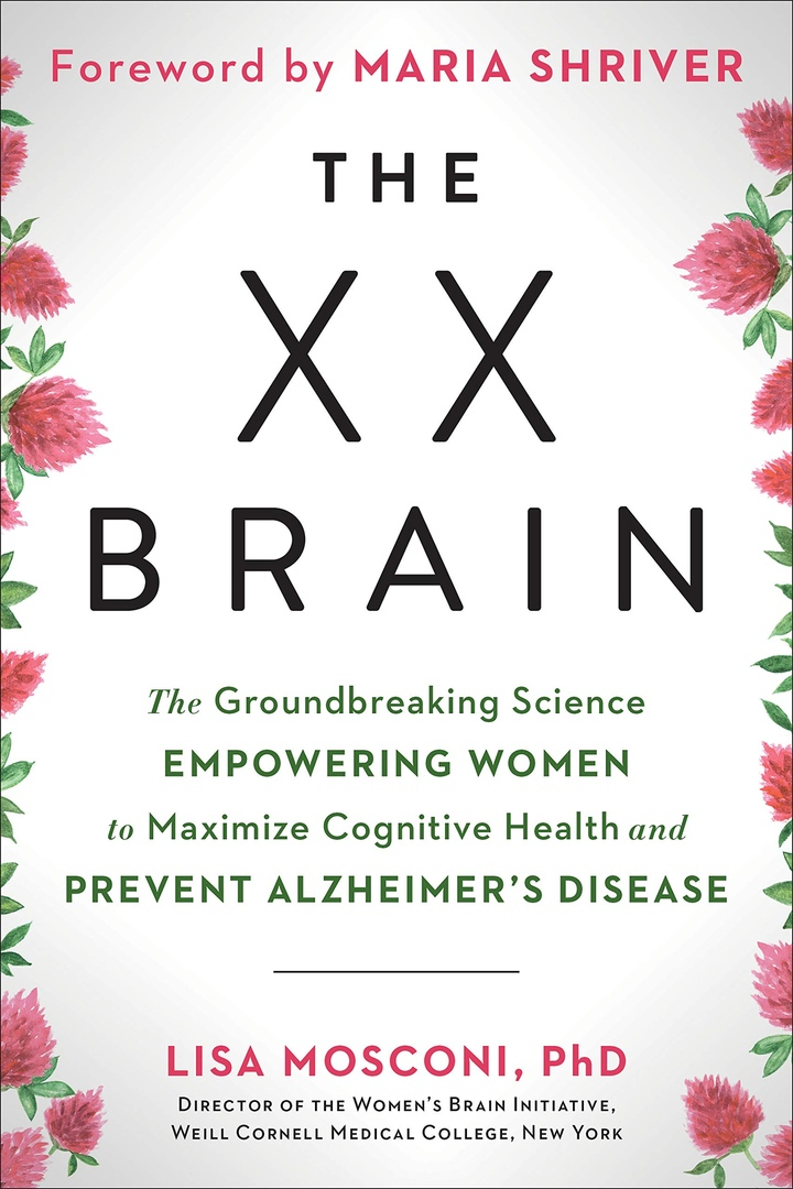Lisa Mosconi – The XX Brain