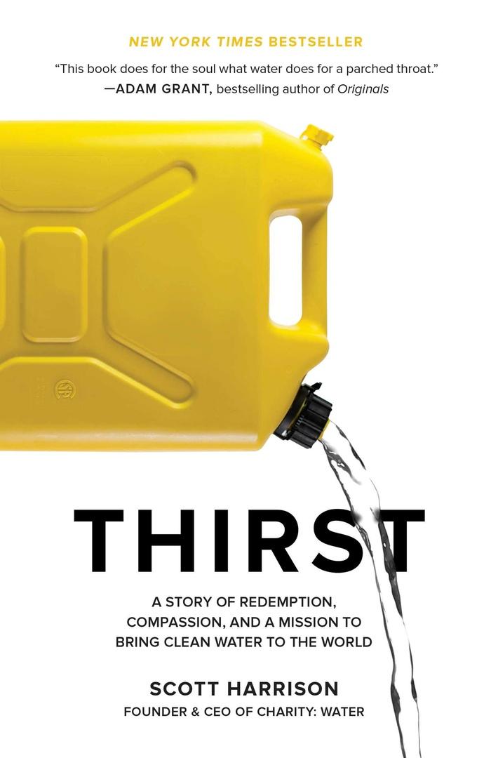 Scott Harrison – Thirst