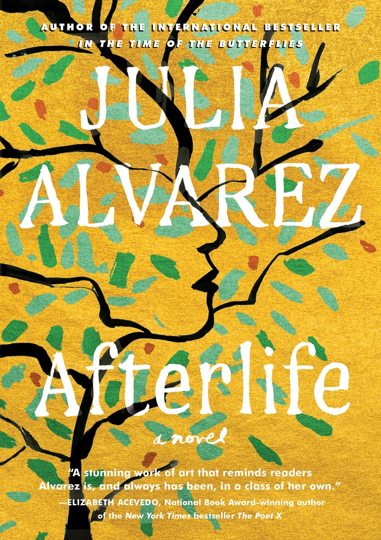 Julia Alvarez – Afterlife