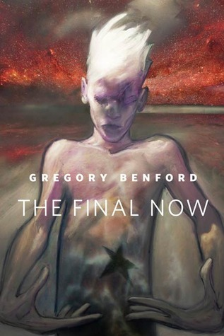 The Final Now By Gregory Benford