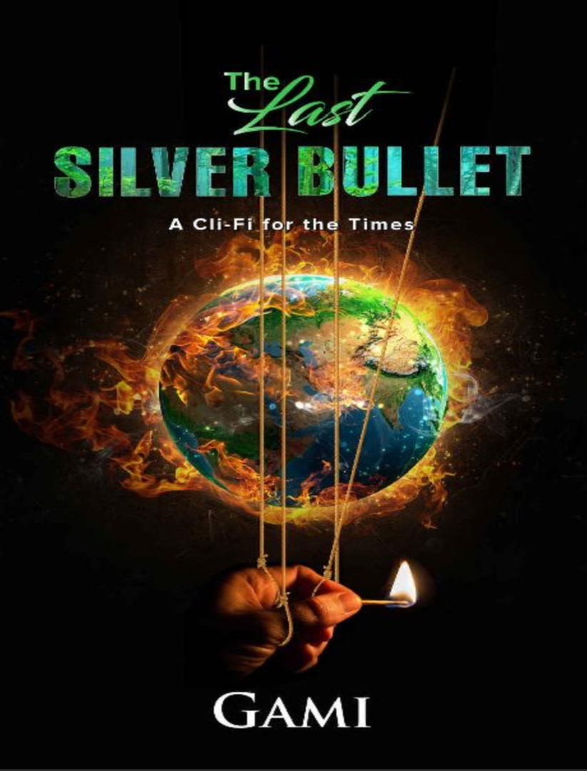 The Last Silver Bullet By Gami