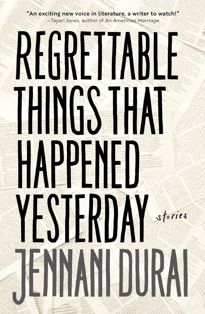 Regrettable Things That Happened Yesterday By Jennani Durai