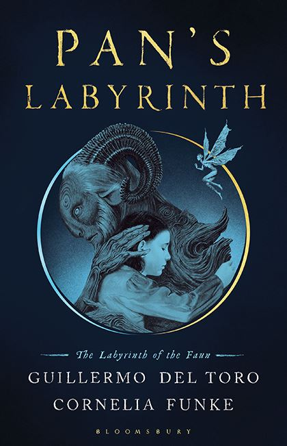 Pan's Labyrinth By Guillermo Del Toro, Cornelia Funke