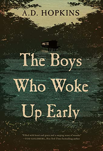 The Boys Who Woke Up Early By A
