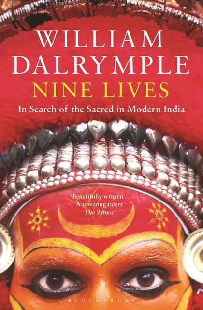 William Dalrymple – Nine Lives