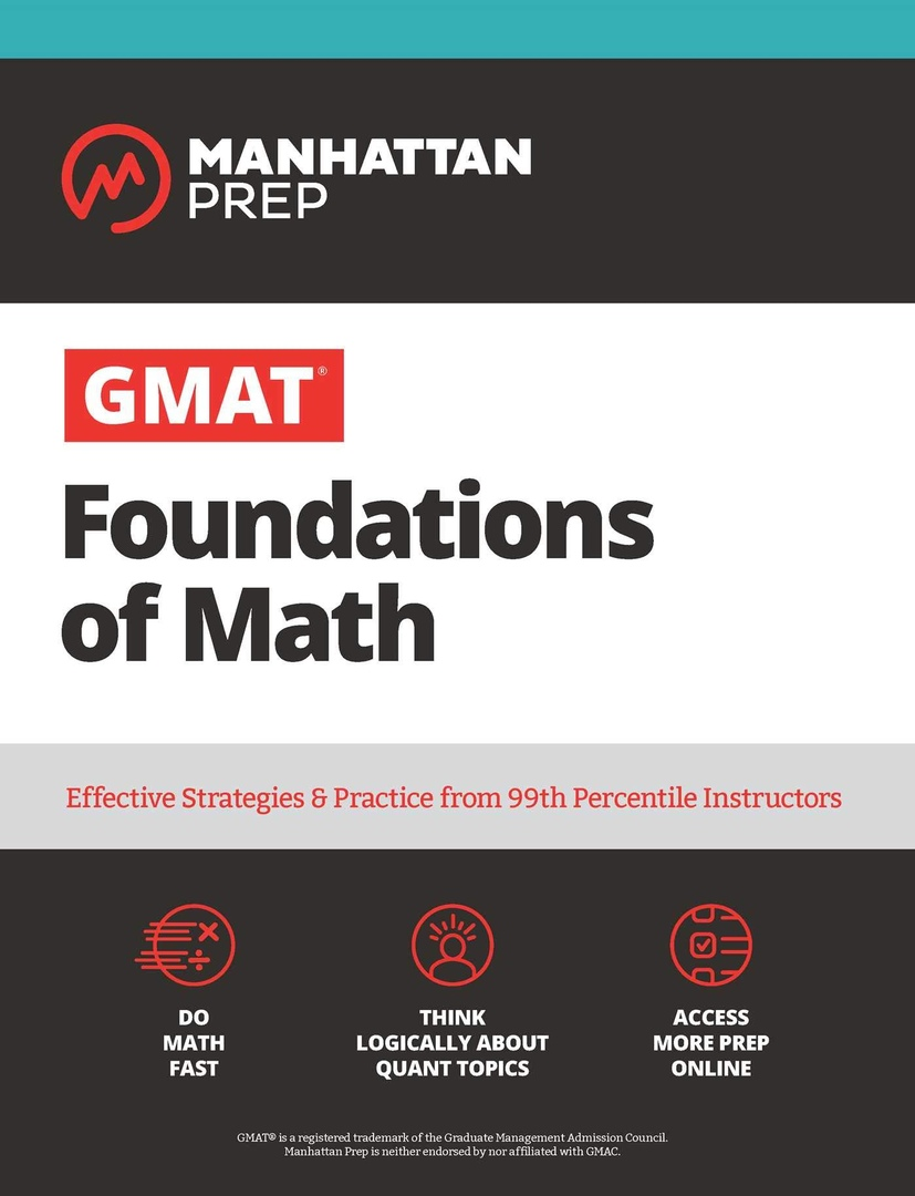 GMAT Foundations Of Math: 900+ Practice Problems In Book And Online (Manhattan Prep GMAT Strategy Guides) By Manhattan Prep