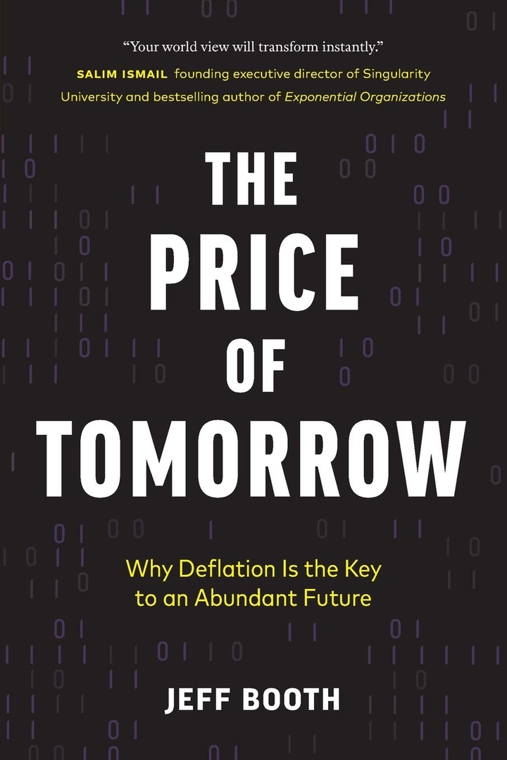Jeff Booth – The Price Of Tomorrow